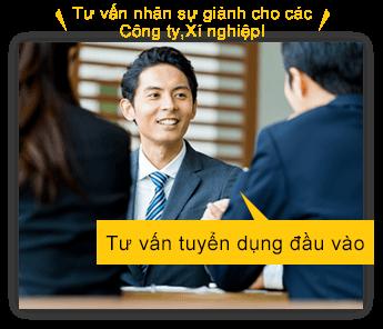 Tư vấn nhân sự giành cho các Công ty,Xí nghiệp!Tư vấn tuyển dụng đầu vào